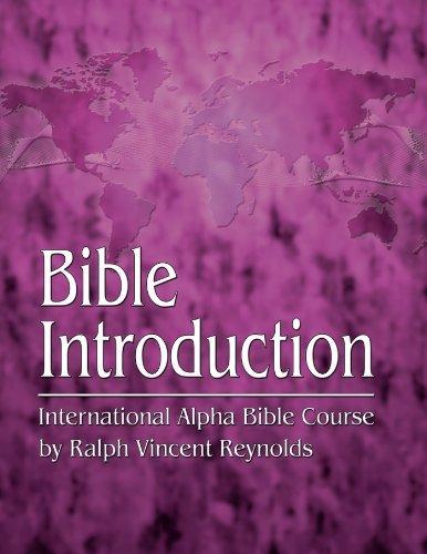 Bible Introduction Ralph V. Reynolds