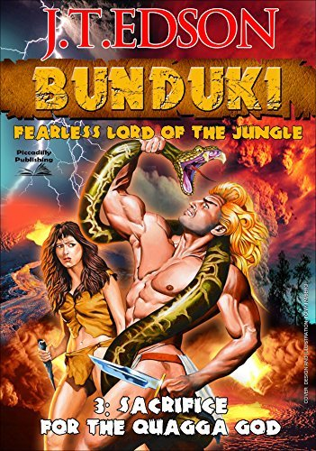 Sacrifice for the Quagga God (A Bunduki Jungle Adventure Book 3) J.T. Edson