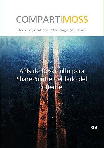 APIs de Desarrollo para SharePoint en el lado del Cliente: CSOM - Modelo de Objetos de Cliente Gustavo Vélez