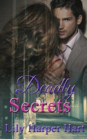 Deadly Secrets (Hardy Brothers Security #11)  by  Lily Harper Hart
