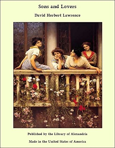 Sons and Lovers David Herbert Lawrence