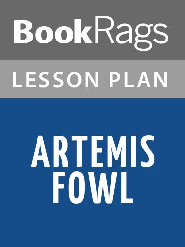 Artemis Fowl Lesson Plans  by  BookRags