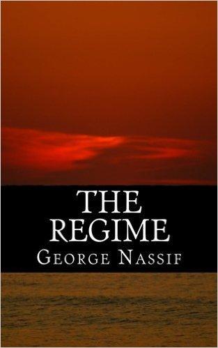 THE REGIME George Nassif