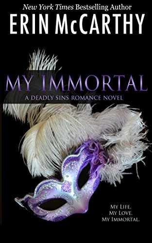 My Immortal (Deadly Sins Book 1)  by  Erin McCarthy