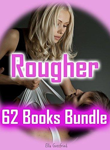 EROTICA: Rougher: 62 Books Bundle Contemporary Erotic Romance Stories for Women... Cory Garcia