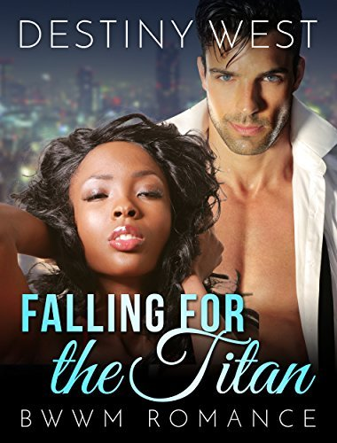 Falling for the Titan  by  Destiny West