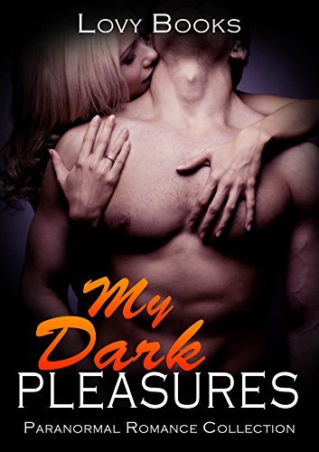 My Dark Pleasures: Short Story Collection  by  Lovy Books