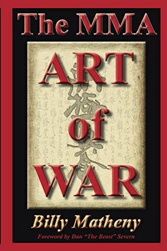 The MMA Art of War: Strategies for MMA Fighters and Coaches  by  Billy Matheny