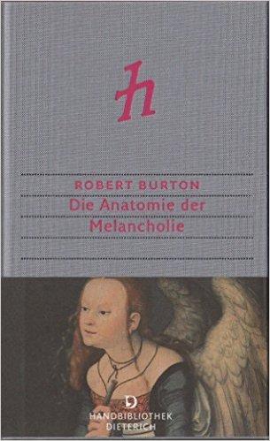 Die Anatomie der Melancholie  by  Robert Burton