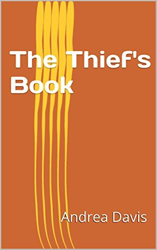 The Thiefs Book Andrea Davis