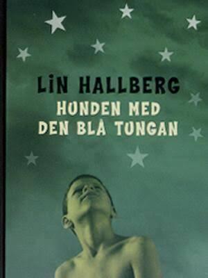 Hunden med den blå tungan Linn Hallberg