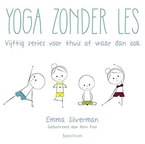 Yoga zonder les Emma Silverman
