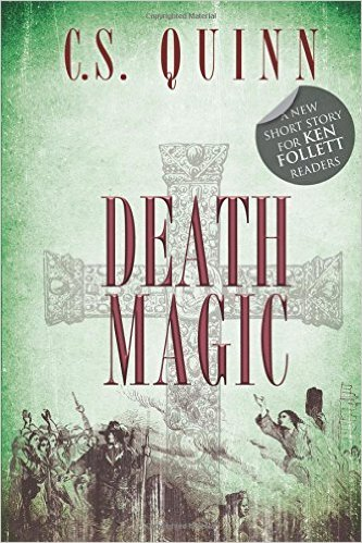 Death Magic  by  C.S. Quinn