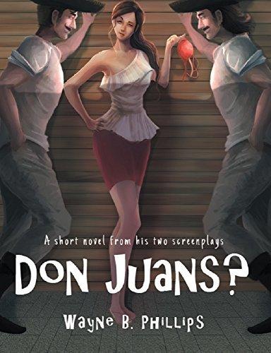 Don Juans?  by  Wayne B Phillips