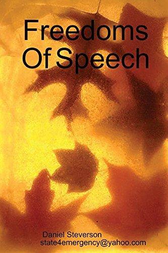 Freedoms Of Speech  by  Daniel Steverson
