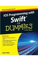 Ios Programming with Swift for Dummies  by  Jesse Feiler