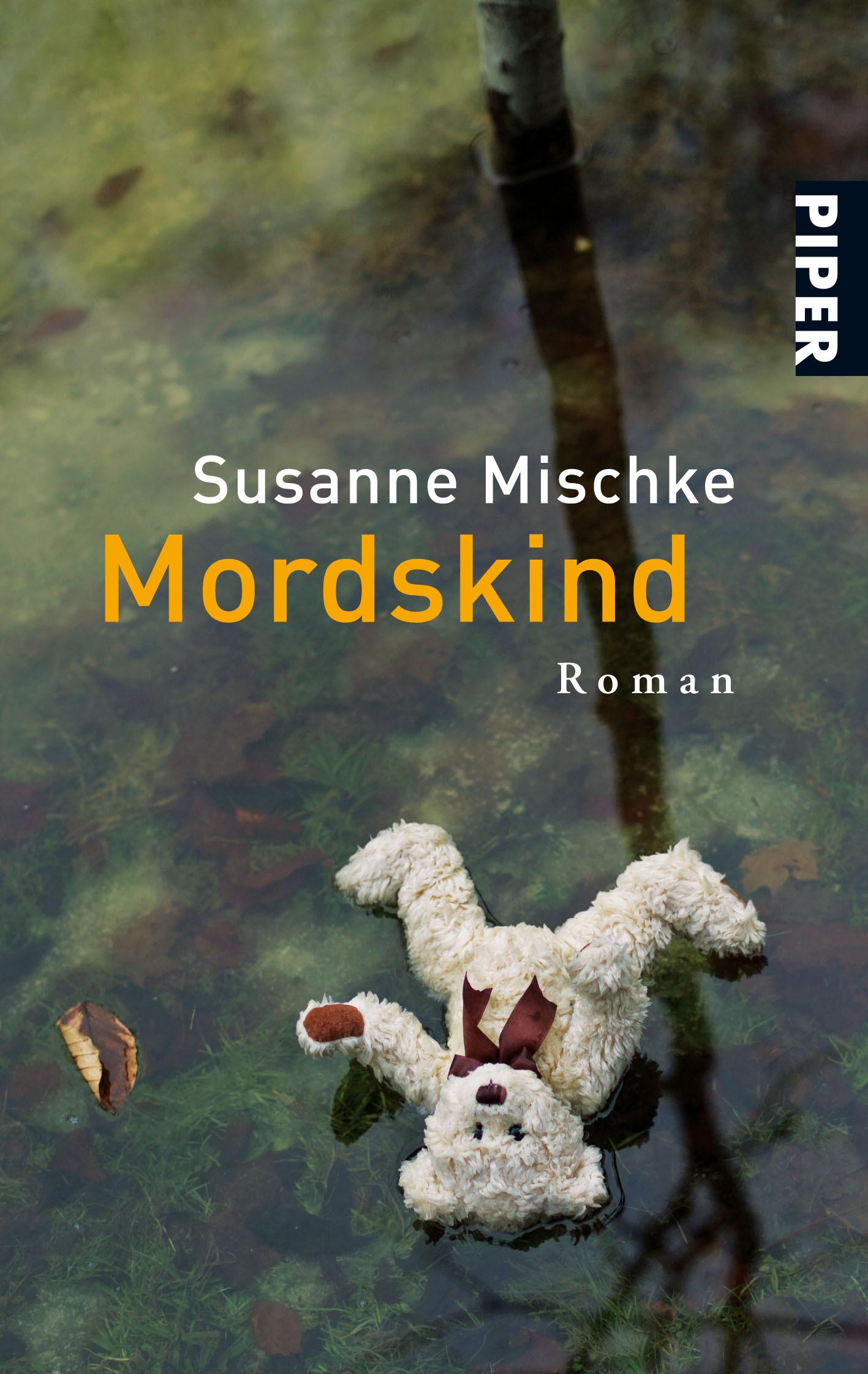 Mordskind: Kriminalroman Susanne Mischke