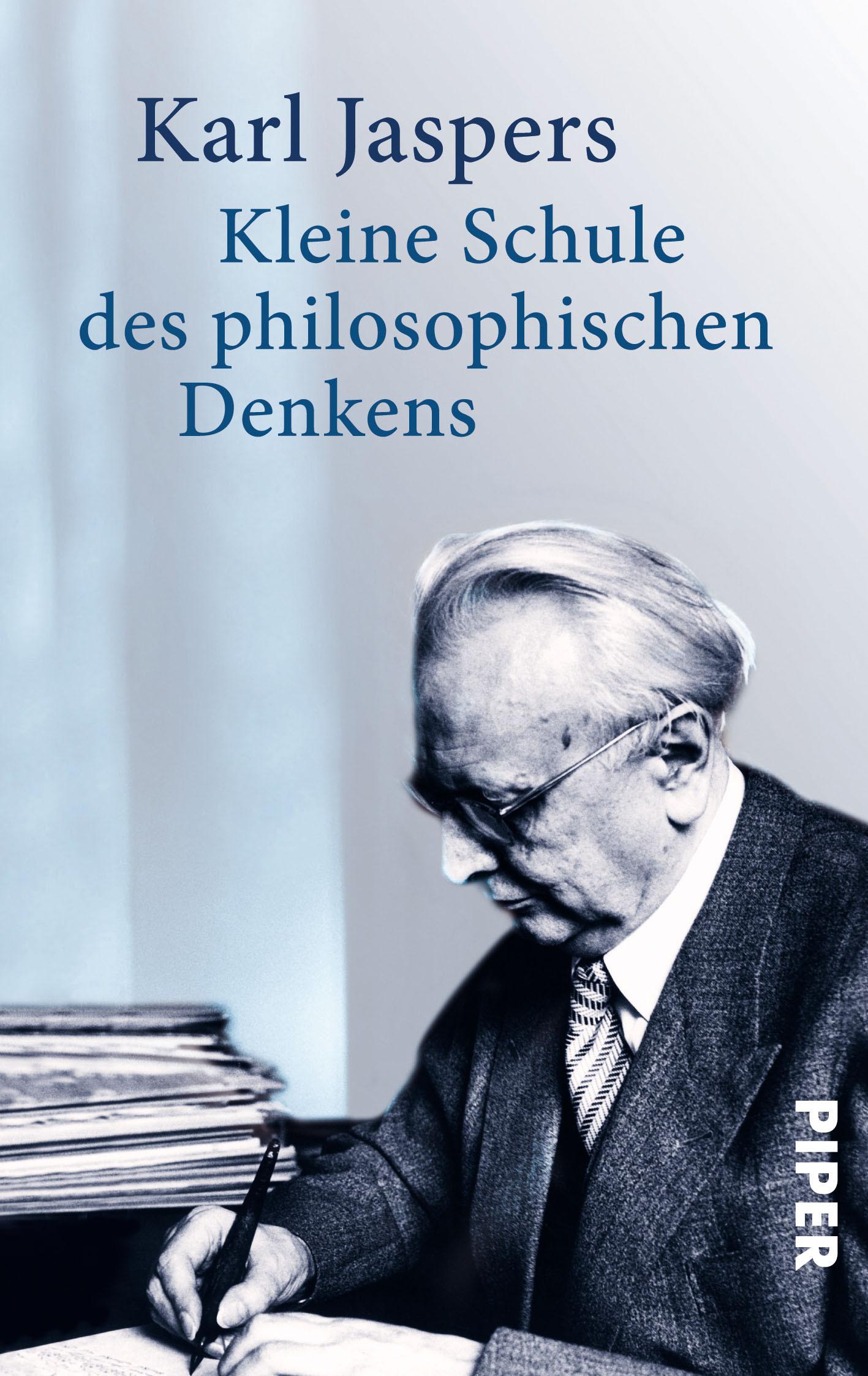 Kleine Schule des philosophischen Denkens  by  Karl Jaspers