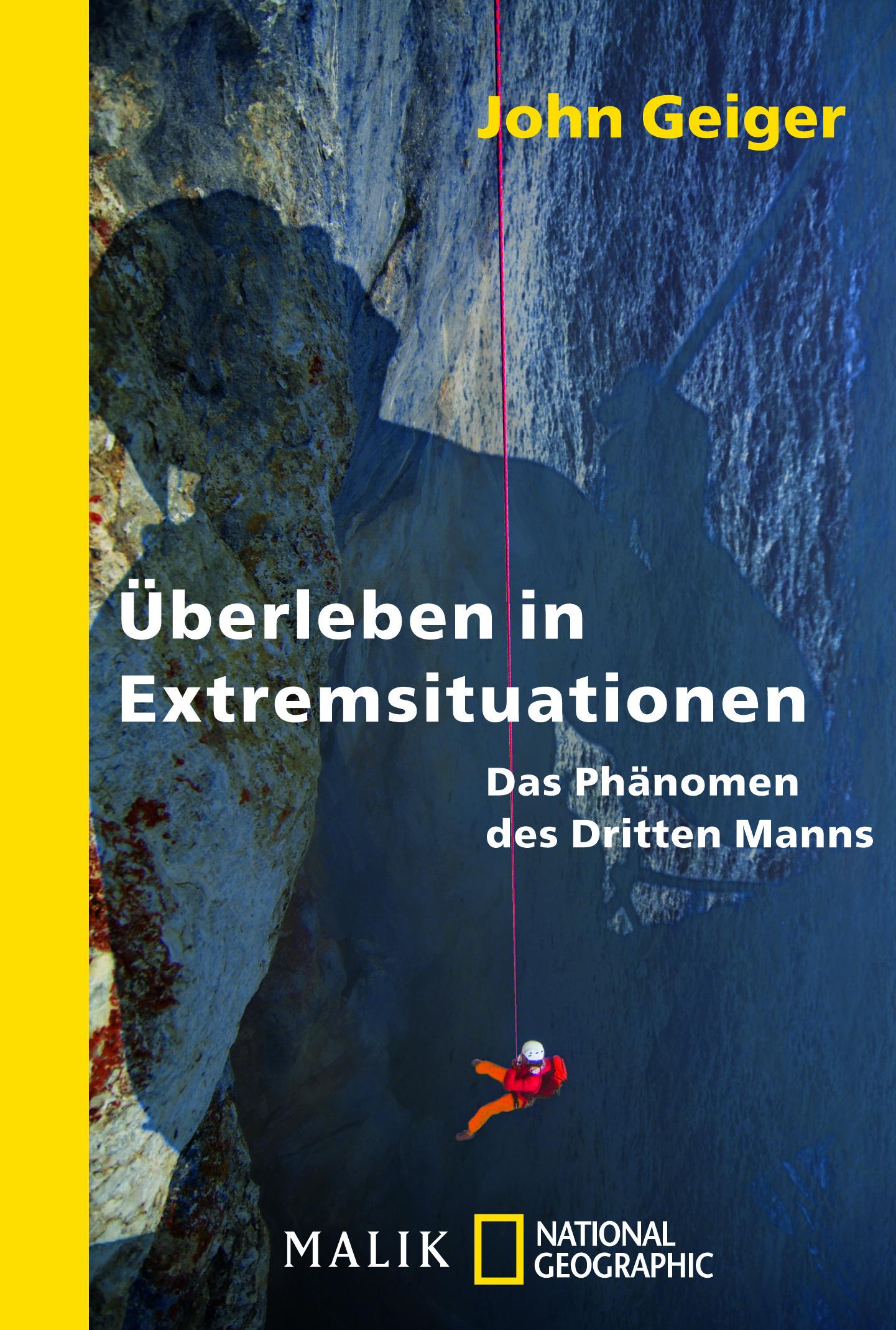 Überleben in Extremsituationen: Das Phänomen des Dritten Manns  by  John Geiger