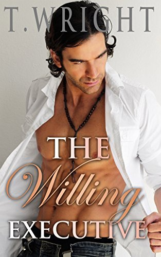 ROMANCE: The Willing Executive  by  T. Wright
