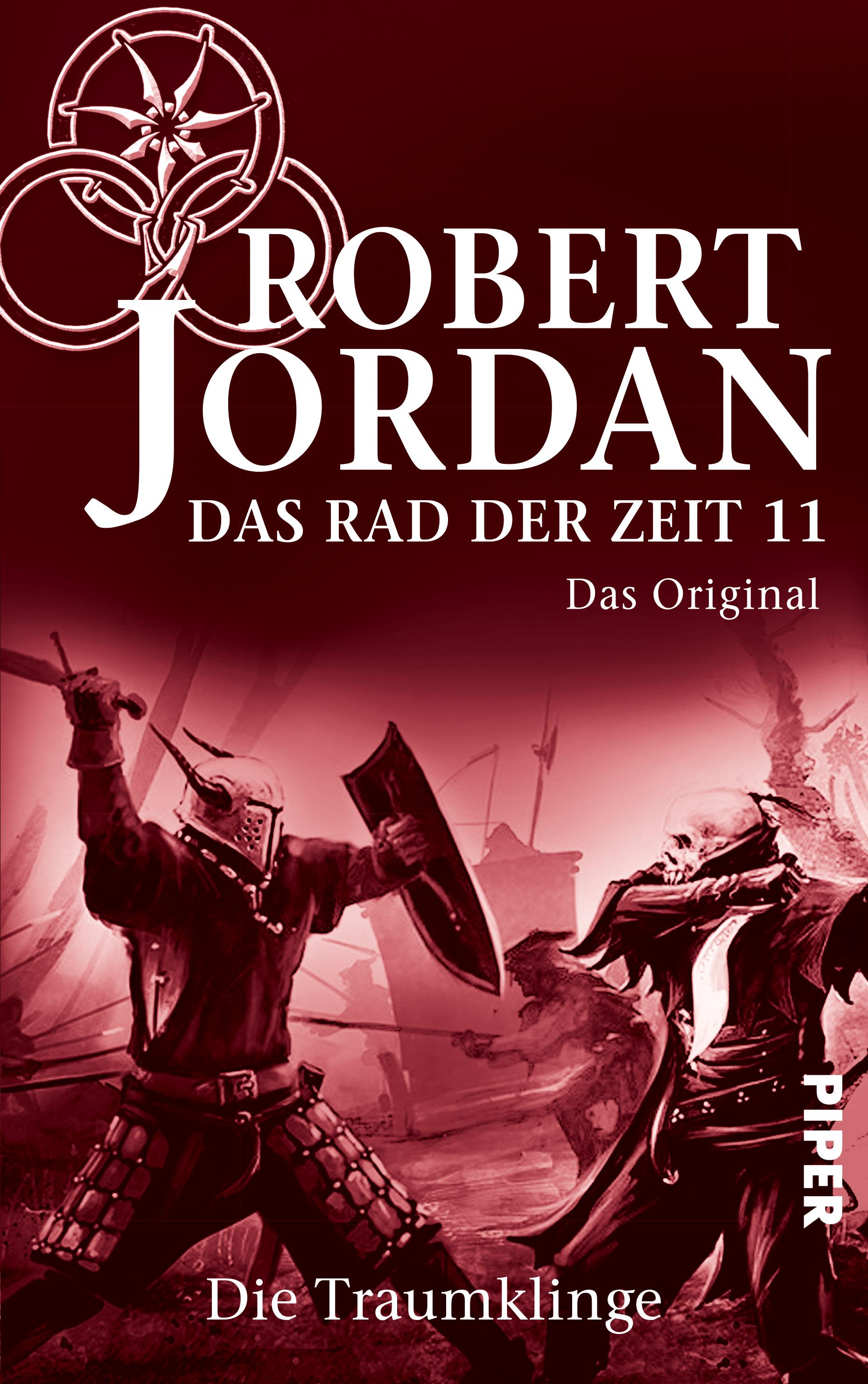 Das Rad der Zeit 11. Das Original: Die Traumklinge  by  Robert Jordan