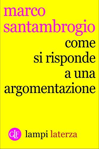 Come si risponde a unargomentazione Marco Santambrogio