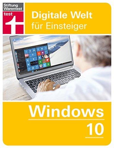Windows 10: Digitale Welt für Einsteiger  by  Andreas Erle