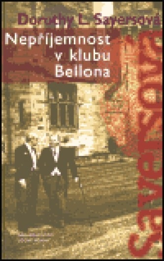 Nepříjemnost v klubu Bellona (Lord Peter Wimsey, #5)  by  Dorothy L. Sayers
