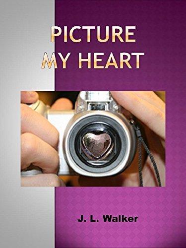 Picture My Heart J. L. Walker