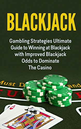 Gambling: Blackjack: How To Win In Blackjack (Poker Craps Sports Betting)  by  Brent R