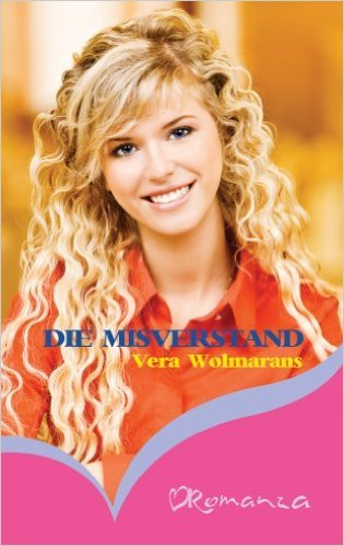 Die Misverstand Vera Wolmarans