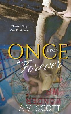 Once Upon a Forever A.V. Scott