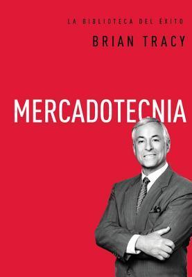 Mercadotecnia  by  Brian Tracy