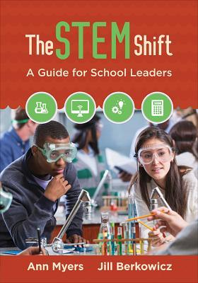 The Stem Shift: A Guide for School Leaders Ann P. Myers