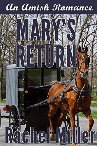 Marys Return Rachel Miller