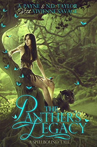 The Panthers Legacy: A Spellbound Tale  by  Vivienne Savage