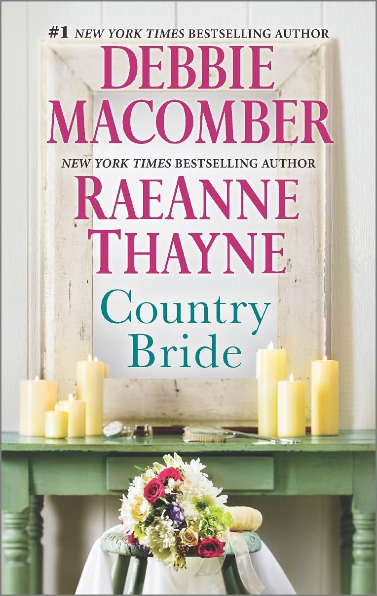 Country Bride / Woodrose Mountain Debbie Macomber