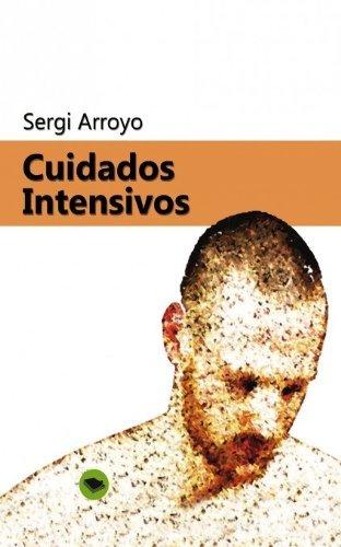 Cuidados intensivos  by  Sergi Arroyo