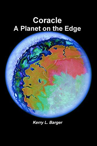 Coracle: A Planet on the Edge Kerry Barger