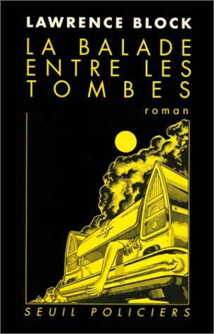 La Balade Entre Les Tombes  by  Lawrence Block