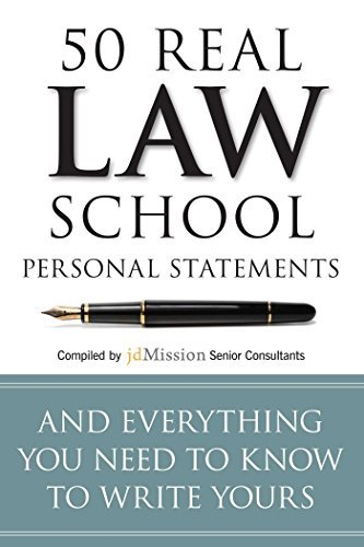 50 Real Law School Personal Statements: And Everything You Need to Know to Write Yours  by  Mary Adkins