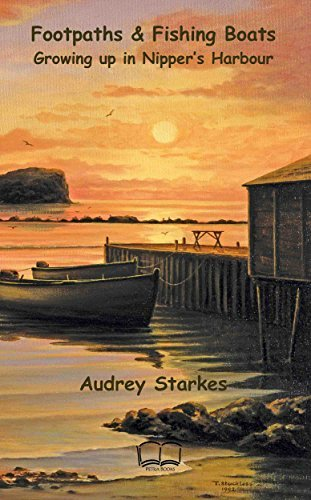 Footpaths and fishing boats: Growing up in Nippers Harbour  by  Audrey Starkes