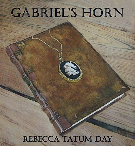 Gabriels Horn  by  Rebecca Tatum Day
