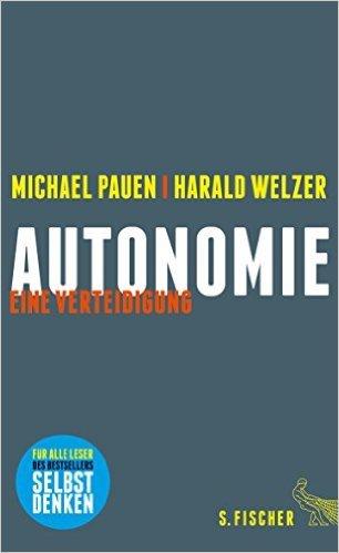 Autonomie: Eine Verteidigung  by  Michael Pauen