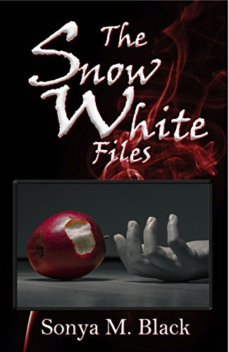 The Snow White Files (The Twisted Files Book 1)  by  Sonya Black