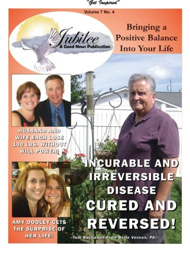 Irreversible and Incurable Disease Cured and Reversed! (Jubilee A Good News Publication Book 52) Hazel Palmer