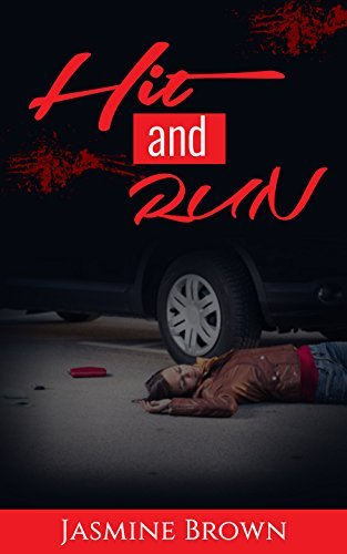 True Crime: Hit and Run (Psychological Mystery and Suspense Thriller)  by  Mike Brown