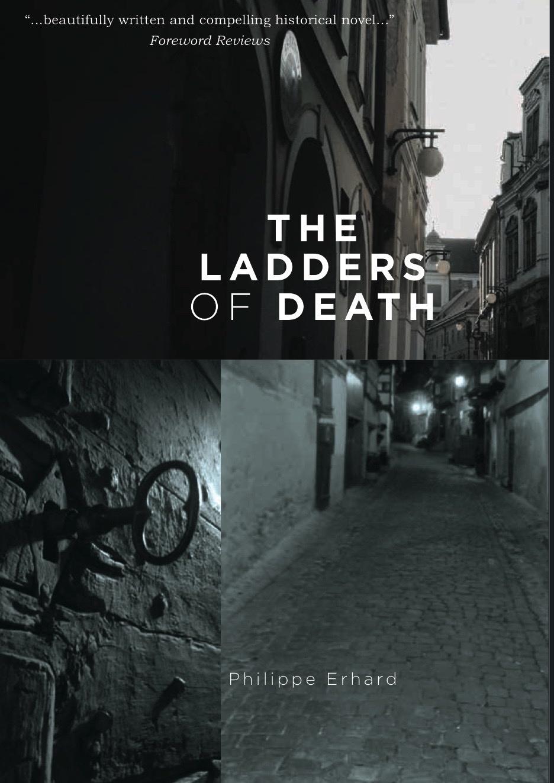 Ladders of Death Philippe Erhard