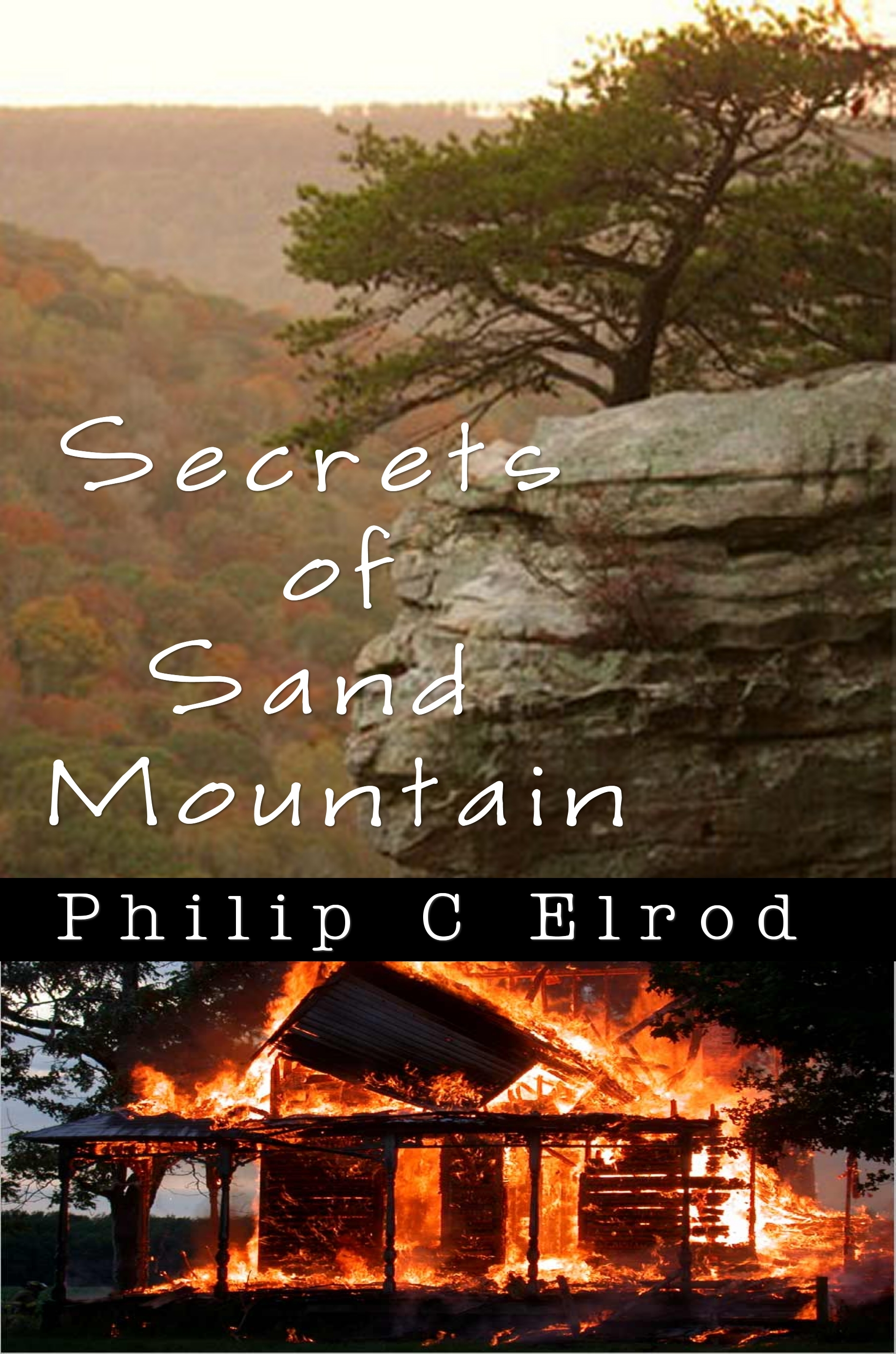 Secrets of Sand Mountain  by  Philip C. Elrod
