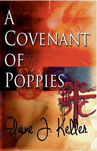 A Covenant of Poppies  by  Elaine J. Keller
